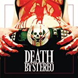We Sing Today For A Better ... - Death By Stereo