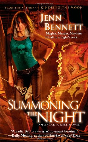 Image of Summoning the Night: An Arcadia Bell Novel (The Arcadia Bell series)