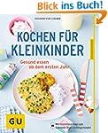 Kochen f�r Kleinkinder: Gesund essen...