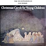img - for Christmas Carols for Young Children book / textbook / text book