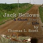 Jack Bellows: Introducing Jack Bellows | Thomas L. Scott