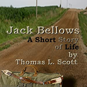 Jack Bellows: Introducing Jack Bellows | [Thomas L. Scott]