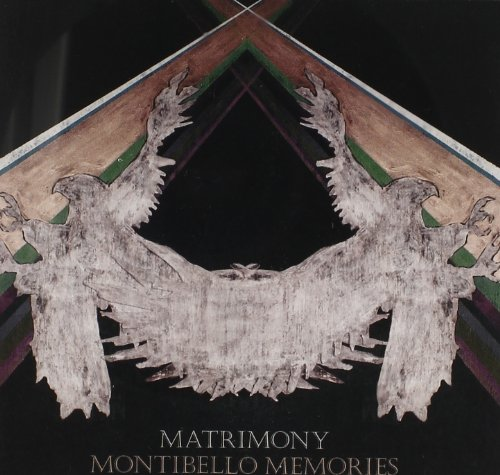 Matrimony-Montibello Memories-CD-FLAC-2014-PERFECT Download