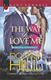 The Way You Love Me (The Lawsons of Louisiana Book 5)