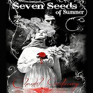 Seven Seeds of Summer Audiobook