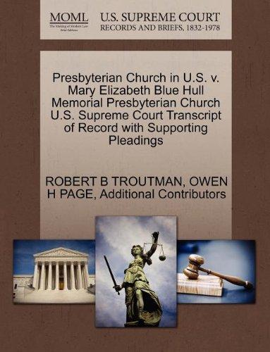 Presbyterian Church in U.S. v. Mary Elizabeth Blue Hull Memorial Presbyterian Church U.S. Supreme Court Transcript of Record with Supporting Pleadings