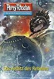 Perry Rhodan 2752: Das Antlitz des Rebellen (Heftroman): Perry Rhodan-Zyklus