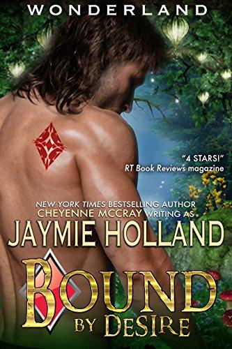 Bound by Desire: King of Diamonds (Wonderland Book 3)