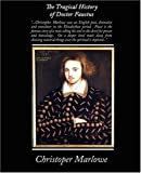 Christopher Marlowe The Tragical History of Doctor Faustus