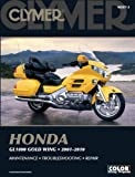 Clymer Honda GL1800 Gold Wing 2001-2010 [With CDROM] (Clymer Color Wiring Diagrams) Ron Wright