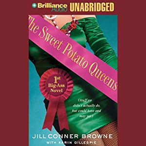 The Sweet Potato Queens' First Big-Ass Novel | [Jill Conner Browne, Karin Gillespie]