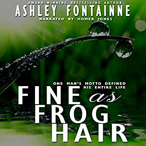 Fine as Frog Hair Audiobook