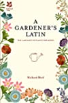 A Gardener's Latin: The Language of P...