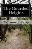 img - for The Guarded Heights book / textbook / text book