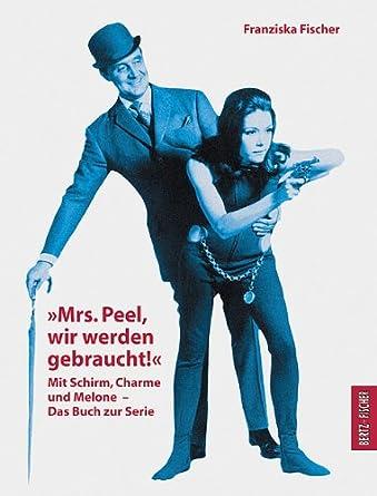 Franziska Fischer: Mrs. Peel, wir werden gebraucht!