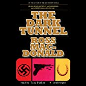 The Dark Tunnel | [Ross MacDonald]