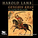 Genghis Khan: Emperor of All Men (       UNABRIDGED) by Harold Lamb Narrated by Charlton Griffin