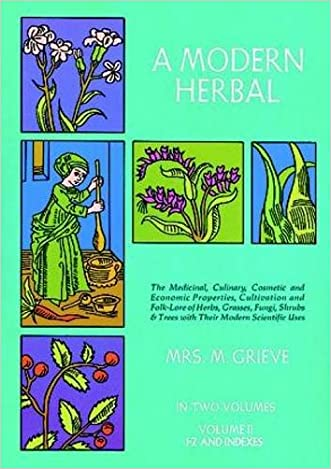 A Modern Herbal (Volume 2, I-Z and Indexes) written by Margaret Grieve