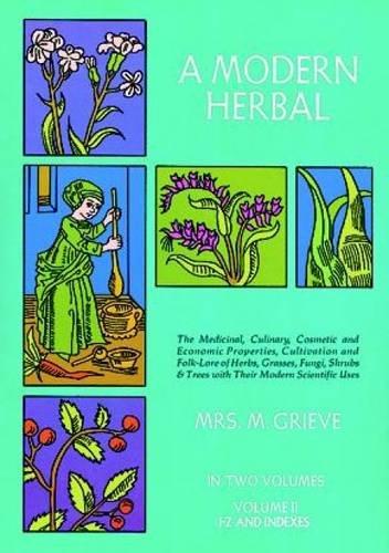 A Modern Herbal, Vol. II