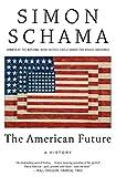 The American Future: A History (0060539240) by Schama, Simon