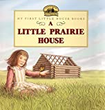 Image of A Little Prairie House (Little House Picture Book)