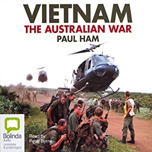 Vietnam: The Australian War | [Paul Ham]