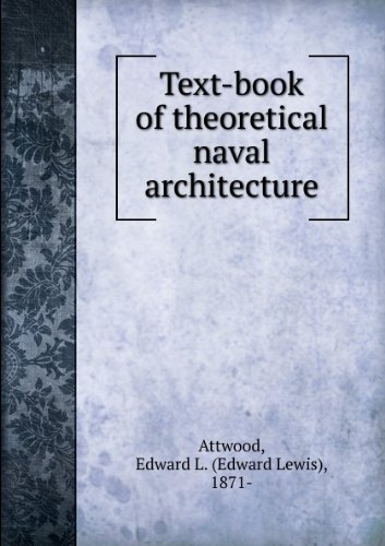 Text-Book of Theorectical Naval Architecture