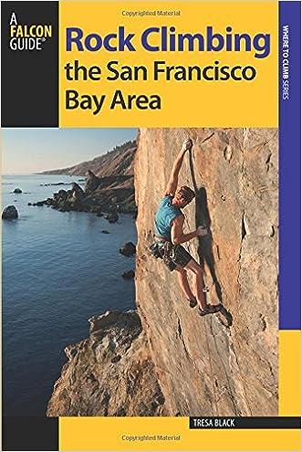 Rock Climbing the San Francisco Bay Area (Regional Rock Climbing Series)