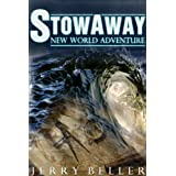 Stowaway: Mystery & Suspense aboard the Half Moon (Golden Age Series Book 2) ~ Jerry Beller