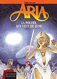 echange, troc Michel Weyland - Aria, Tome 29 : La poupée aux yeux de lune