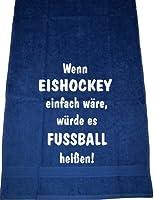 Wenn Eishockey einfach wäre, würde es Fußball heißen; Sport Handtuch