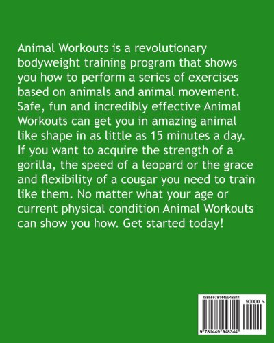 Animal Workouts: Animal Inspired Bodyweight Workouts For Men And Women: Volume 1