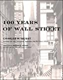 100 Years of: Wall Street (0071356193) by Geisst, Charles