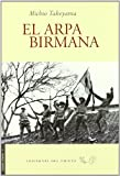 img - for El arpa birmana book / textbook / text book