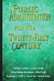 img - for Public Administration for the Twenty-First Century book / textbook / text book