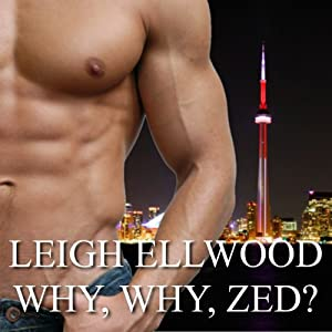 Why, Why, Zed? | [Leigh Ellwood]