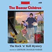 The Rock 'n' Roll Mystery: The Boxcar Children, Book 109 | Gertrude Chandler Warner