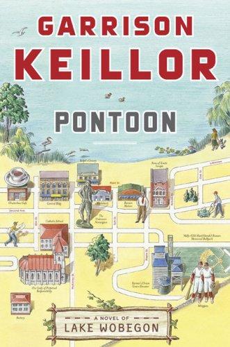 Pontoon: A Novel of Lake Wobegon (Lake Wobegon Novels), GARRISON KEILLOR