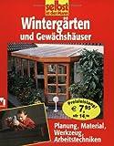 Image de Wintergärten: Planung, Material, Werkzeug, Arbeitstechniken