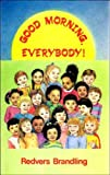 img - for Good Morning, Everybody!: Assembly Book for 4-9-year-olds book / textbook / text book
