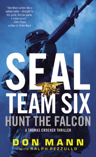SEAL Team Six: Hunt the Falcon (A Thomas Crocker Thriller) (Seal Team Six Books compare prices)