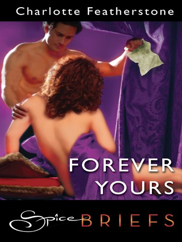 Charlotte Featherstone - Forever Yours