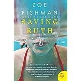 Saving Ruth: A Novel ~ Zoe Fishman