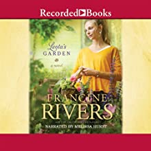 Leota's Garden Audiobook by Francine Rivers Narrated by Melissa Hurst