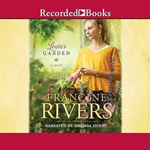 Leota's Garden | [Francine Rivers]