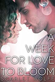 A Week for Love to Bloom (Soul Mates 101 Series)