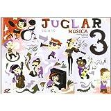 Proyecto Juglar Siglo XXI. Música 3. EP 3