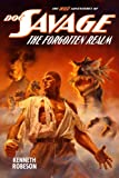 Doc Savage: The Forgotten Realm (The Wild Adventures of Doc Savage Book 5)