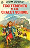 Excitements at the Chalet School (0006919154) by Brent-Dyer, Elinor M.