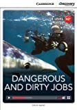 img - for Dangerous and Dirty Jobs Low Intermediate Book with Online Access (Cambridge Discovery Interactive Readers) book / textbook / text book